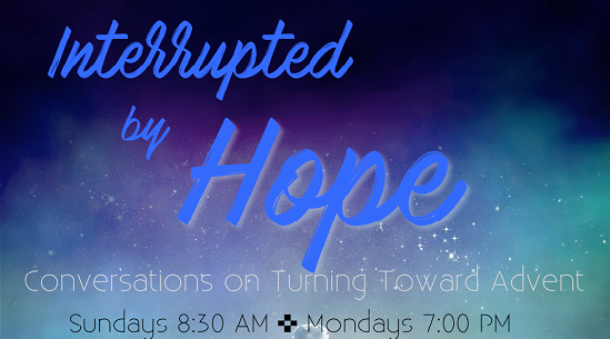 Interrupted by Hope