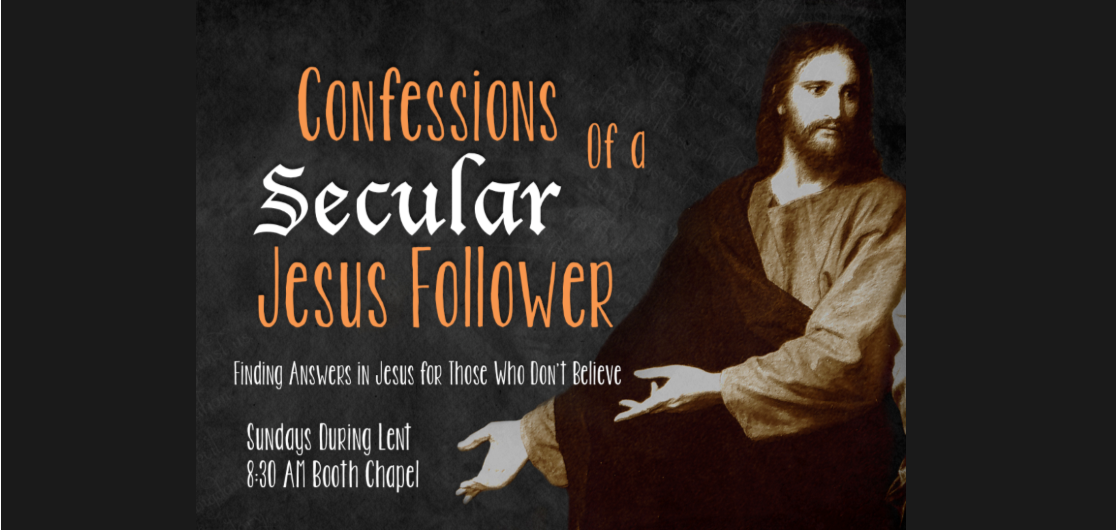 Lenten Class: Confessions of a Secular Jesus Follower