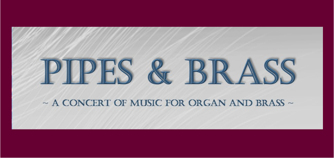 A Concert of Music for Organ and Brass